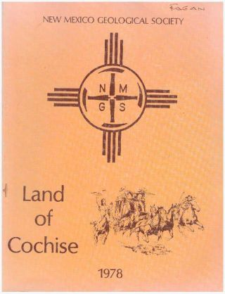 LAND OF COCHISE; Southeastern Arizona