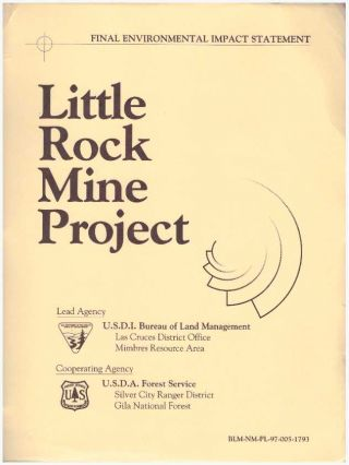 LITTLE ROCK MINE PROJECT; Final Environmental Impact Statement