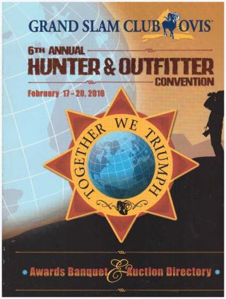 GRAND SLAM CLUB OVIS; 6th Annual Hunter & Outfitter Convention