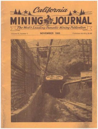 CALIFORNIA MINING JOURNAL; Volume 55, Number 3. Kenneth L. Harn, -publisher