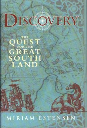 DISCOVERY; The Quest for the Great South Land. Miriam Estensen