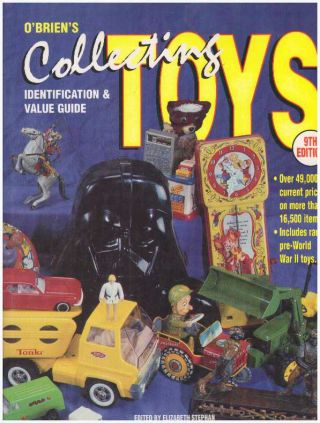 COLLECTING TOYS; value & Identification Guide. Richard O'Brien