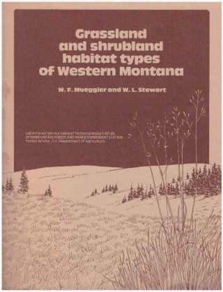 GRASSLAND AND SHRUBLAND HABITAT TYPES OF WESTERN MONTANA.; General Technical Report INT-66. W. F....