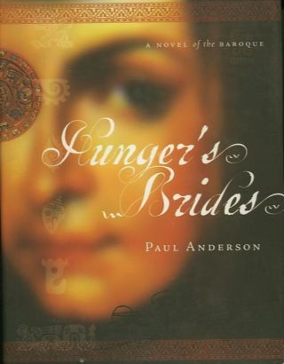 HUNGER'S BRIDES. Paul Anderson