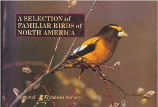 A SELECTION OF FAMILIAR BIRDS OF NORTH AMERICA. National Audubon Society