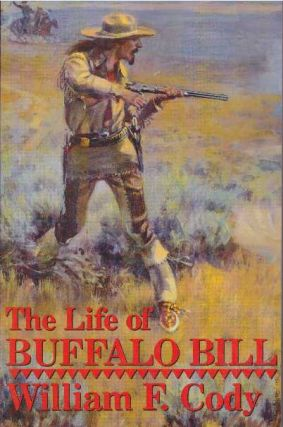 THE LIFE OF BUFFALO BILL