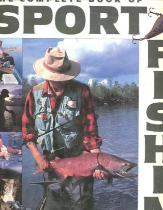 THE COMPLETE BOOK OF SPORT FISHING. Ken Schultz