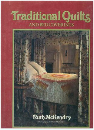 TRADITIONAL QUILTS AND BED COVERINGS. Ruth McKendry