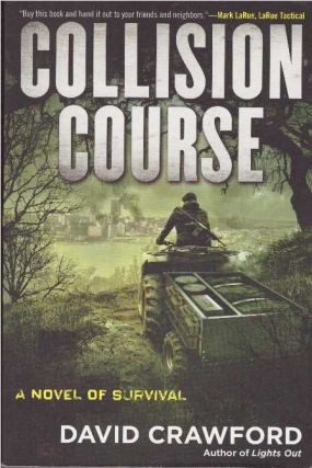 COLLISION COURSE; A Novel of Survival
