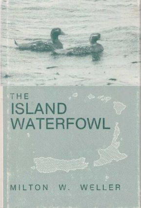 THE ISLAND WATERFOWL. Milton W. Weller