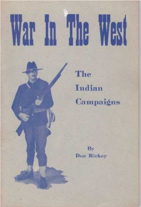 WAR IN THE WEST; The Indian Campaigns