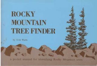 ROCKY MOUNTAIN TREE FINDER. Tom Watts