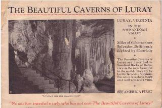 THE BEAUTIFUL CAVERNS OF LURAY. Luray Caverns Corporation