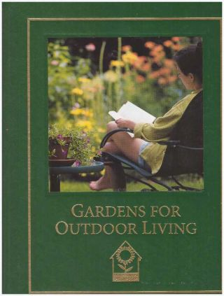 GARDENS FOR OUTDOOR LIVING. A. Cort Sinnes