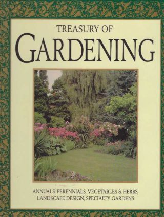 TREASURY OF GARDENING. Wayne Ambler, Peter Loewer, Larry Hodgson, Carol Landa, Christensen,...