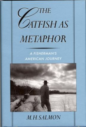 THE CATFISH AS METAPHOR.; A Fisherman's American Journey