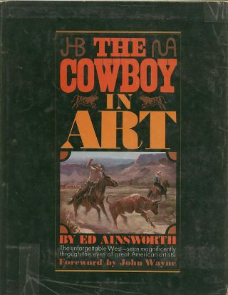 THE COWBOY IN ART. Ed Ainsworth