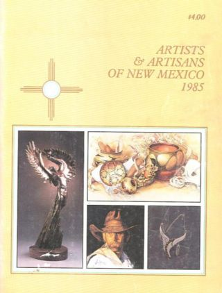 ARTISTS & ARTISANS OF NEW MEXICO 1985. Cindy Breedlove.