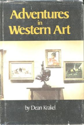 ADVENTURES IN WESTERN ART. Dean Krakel
