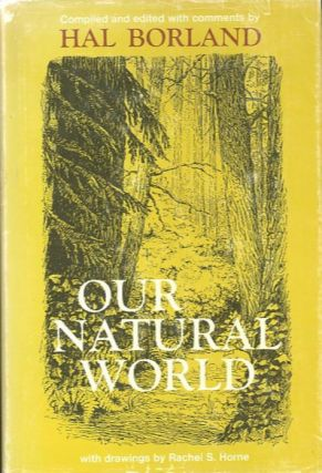 OUR NATURAL WORLD. Hal Borland