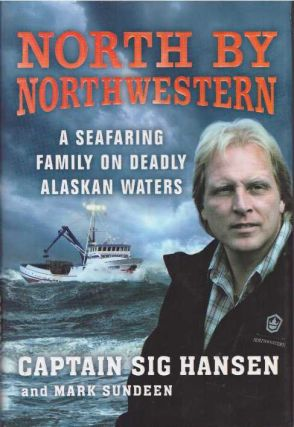 NORTH BY NORTHWESTERN; A Seafaring Family on Deadly Alaskan Waters