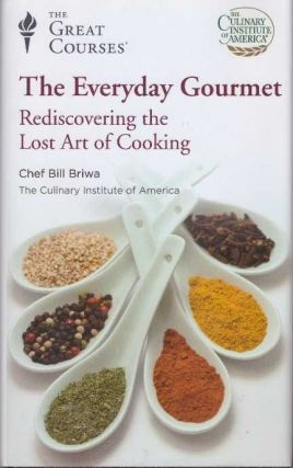 THE EVERYDAY GOURMET; Rediscovering the Lost Art of Cooking. C. E. C. Briwa, The Culinary...