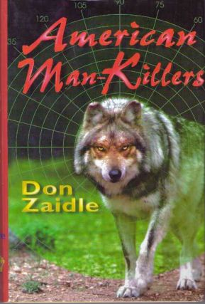 AMERICAN MAN-KILLERS. Don Zaidle