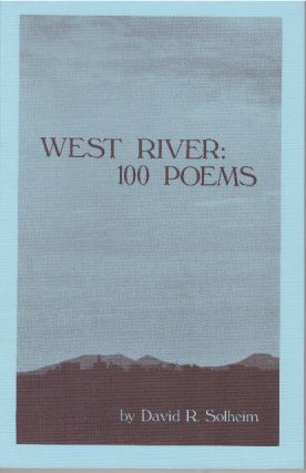 WEST RIVER: 100 POEMS