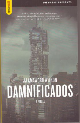 DAMNIFICADOS; A Novel