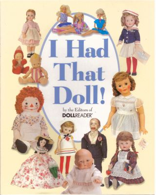 I HAD THAT DOLL! Carolyn Cook, Michilinda Kinsey, Scott Wood
