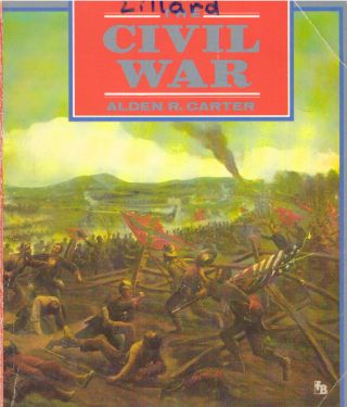 THE CIVIL WAR; American Tragedy. Alden R. Carter.