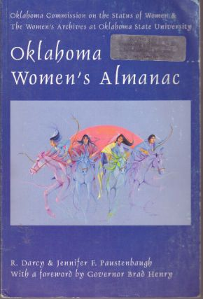 OKLAHOMA WOMEN'S ALMANAC. R. Darcy and Jennifer Paustenbaugh