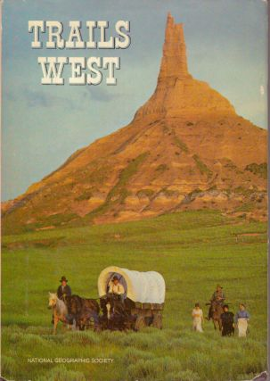 TRAILS WEST. Robert L. Breeden, Special Publications Division