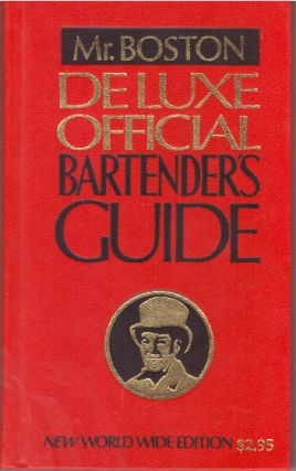 MR. BOSTON DELUXE OFFICIAL BARTENDER'S GUIDE. Leo Cotton, original