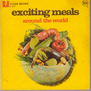 EXCITING MEALS AROUND THE WORLD. Jeanine Sneyers