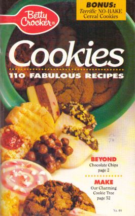 COOKIES; 110 Fabulous Recipes. Betty Crocker