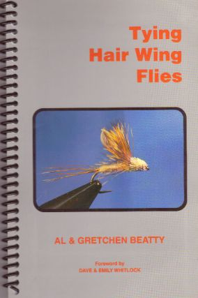 TYING HAIR WING FLIES. Al Beatty, Gretchen