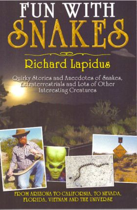 FUN WITH SNAKES. Richard Lapidus