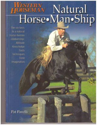 NATURAL HORSE-MAN-SHIP. Pat Parelli