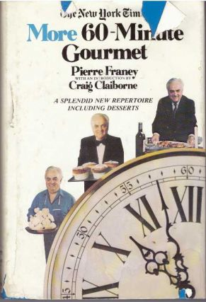 MORE 60-MINUTE GOURMET. Pierre Franey
