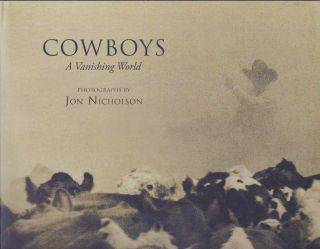 COWBOYS; A Vanishing World