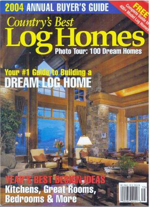 COUNTRY'S BEST LOG HOMES; The Guide to Buying and Building a Milled Log Home. Brooke C. Stoddard