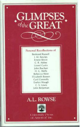 GLIMPSES OF THE GREAT. A. L. Rowse