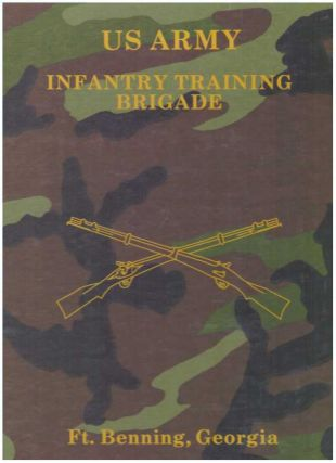 US ARMY: INFANTRY TRAINING BRIGADE