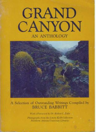 GRAND CANYON: AN ANTHOLOGY. Bruce Babbitt