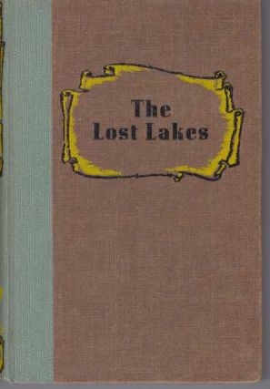 THE LOST LAKES; A Story of the Texas Rangers