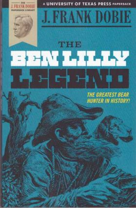 THE BEN LILLY LEGEND.
