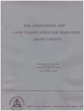 SOIL ASSOCIATIONS AND LAND CLASSIFICATION FOR IRRIGATION GRANT COUNTY. H. J. Maker, R. E. Neher,...
